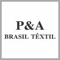 P&A BRASIL TÊXTIL